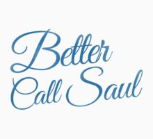 Better Call Saul by Mike Taylor