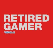 Retired Gamer by HOTDJGEAR