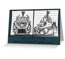 Monster Mug Shot Greeting Card