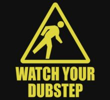Dubstep  by BossClothing