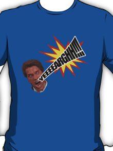 Yeeeearghh!!! T-Shirt