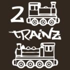 2 Trainz by ChrisButler