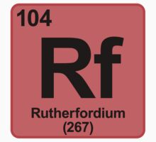 Element Rf Rutherfordium by SignShop