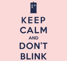 Keep Calm And Don't Blink (Color Version) Kids Clothes
