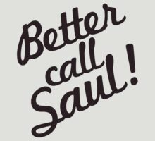 Better Call Saul! by akucita
