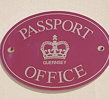 The Passport Office sign in St Peters Port Guernsey by Keith Larby