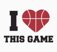 I Love This Game Basketball Logo Design by Style-O-Mat