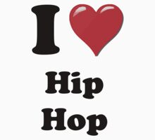 I Heart Hip Hop by HighDesign