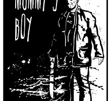Mummy's Boy by Iain Maynard