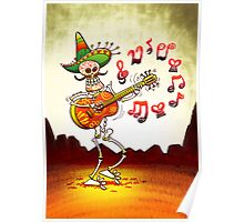Mexican Skeleton Playing Guitar Poster