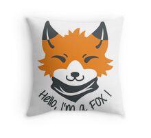 Hello, I'm a FOX! Throw Pillow