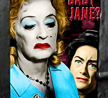 What Ever Happened to Baby Jane? - Pop Art by wcsmack