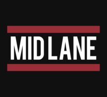 Mid Lane League of Legends by LeagueTee