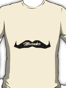 MOUSTACHE MOVEMBER T-Shirt