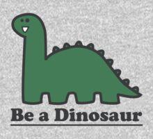 Be a Dinosaur by Sam Mobbs