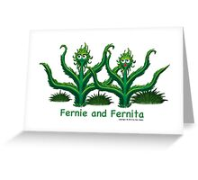 Fernie and Fernita Greeting Card