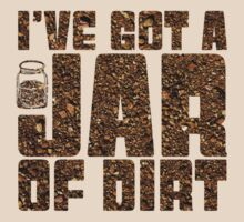 I've got a jar of dirt by Keelin  Small