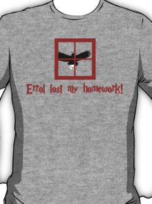 Errol lost my homework T-Shirt