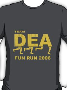 DEA Fun Run 2006 - Breaking Bad T-Shirt