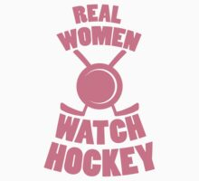 Real Women Watch Hockey by Look Human