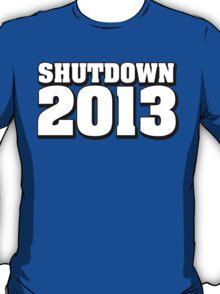 Shutdown 2013 T-Shirt