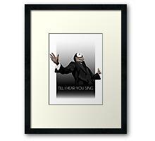 Phantom - Till I Hear You Sing Framed Print