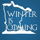 Winter is Coming by uncmfrtbleyeti