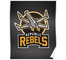 Republic Rebels Poster