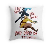 Bad Girls Throw Pillow