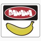 BANANA, FUNNY DANGER STYLE FAKE SAFETY SIGN by DangerSigns