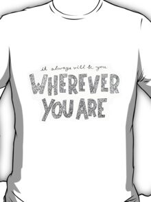 Wherever You Are - 5SOS  T-Shirt