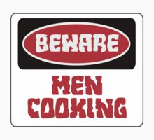 BEWARE: MEN COOKING, FUNNY DANGER STYLE FAKE SAFETY SIGN Kids Clothes