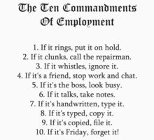 The Ten Commandments Of Employment (Black) by QCPhil