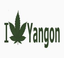0070 I Love Yangon by Ganjastan