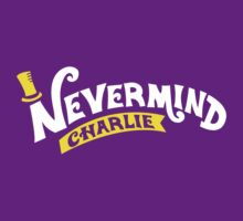 Nevermind Charlie by Will Wiggins