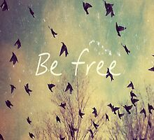 Be Free by DeborahStark
