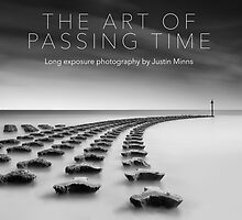 The art of passing time. by Justin Minns