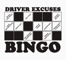 Driver Excuses Bingo by gofreshfeelgood