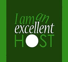I Am An Excellent Host (Discreet Cover) by mystereoheart