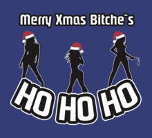 Merry Xmas Bitche`s HO HO HO by viperbarratt