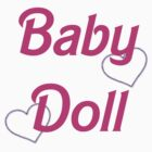 Baby Doll ❤❤ by sailorneptune