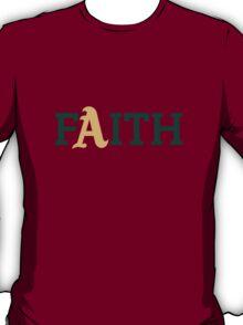 Oakland A's Faith T-Shirt