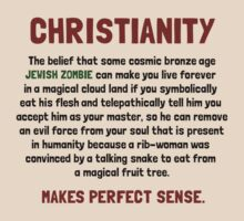 Christianity - Makes perfect sense. by Strauchy81