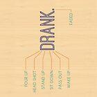 Drank. by slightlydecent