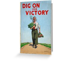 Classic Vintage Posters Food Production Dig for Victory  Greeting Card