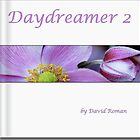 Day Dreamer 2 by DavidROMAN