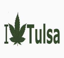 0127 I Love Tulsa by Ganjastan