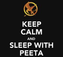 Keep Calm And Sleep With Peeta by Artmaniac