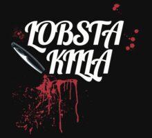 Lobsta Killa WT by rhodeislandfavs