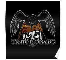 Tonto Is Coming Poster